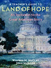A Teacher's Guide to Land of Hope: An Invitation to the Great American Story PDF