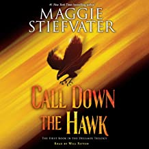 Call Down the Hawk: The Dreamer Trilogy, Book 1