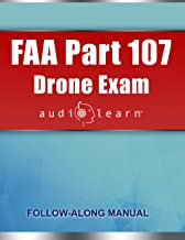 FAA Part 107 Drone Exam AudioLearn: Complete Review for the Remote Pilot Certification Exam