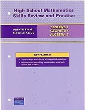 Prentice Hall Mathematics for Grades 9, 10, & 11: Algebra 1, Geometry and Algebra 2 - High School Mathematics Skills Review & Practice Workbook with Answers