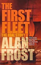 First Fleet: The Real Story, The
