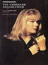 Ten Thousand Angels Cried (Rimes, LeAnn) (1997) - Piano/Vocal Sheet Music