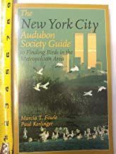 The New York City Audubon Society Guide to Finding Birds in the Metropolitan Area (Comstock Book)