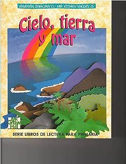 Cielo, Tierra y Mar -Libro de Lectura (Zamora -Serie Libros de Lectura para Primaria)