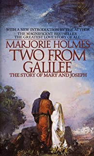 Two From Galilee: The Story Of Mary And Joseph