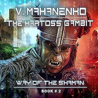 The Kartoss Gambit: Way of the Shaman, Book 2