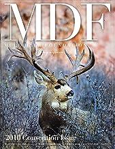 MDF: Mule Deer Foundation Magazine (Jan/Feb 2010, Volume 10, Issue 1, No. 28)