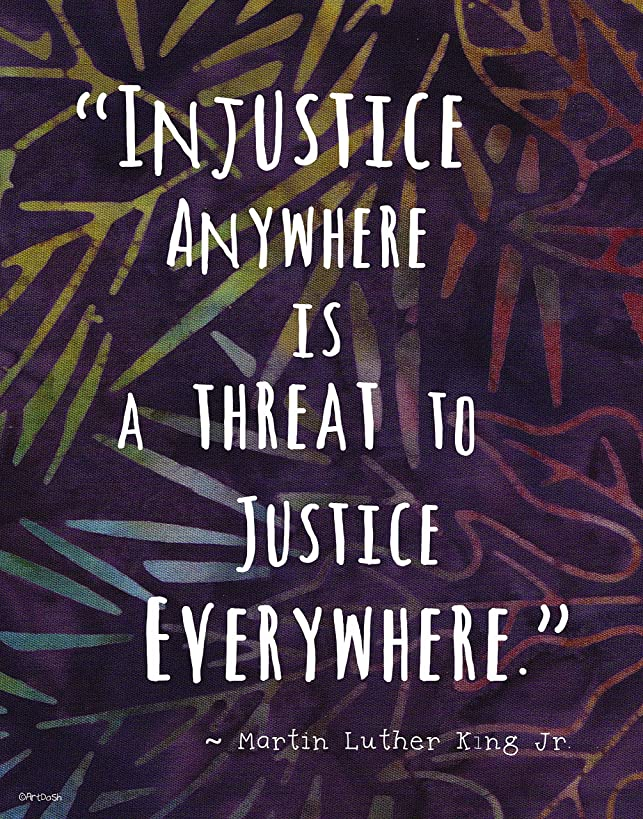 Colorful Batik Pattern Wall Art Print ~ MARTIN LUTHER KING Famous Quote:Injustice Anywhere is a Threat to Justice Everywhere (8