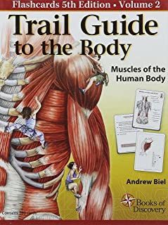 "Trail Guide to the Body ""Flashcards"" Volume 2: Muscles of the Body"
