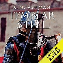 Templar Steel: The Brotherhood, Book 1