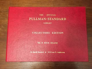 The Official Pullman-Standard Library, Vol. 8:  Chicago Rock Island & Pacific