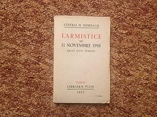 L'armistice du 11 novembre 1918, récit d'un témoin.