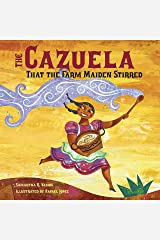 The Cazuela That the Farm Maiden Stirred Kindle Edition
