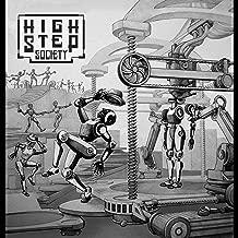 High Step Society