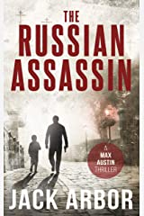 The Russian Assassin: A Max Austin Thriller, Book #1 Kindle Edition