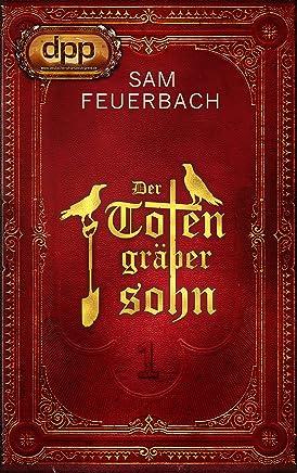 Der Totengräbersohn Buch 1Sam Feuerbach
