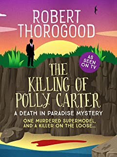 The Killing of Polly Carter (A Death in Paradise Mystery Book 2)