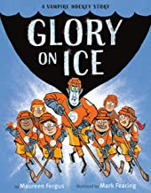 Glory on Ice: A Vampire Hockey Story