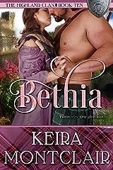 Bethia (The Highland Clan Book 10) Kindle Edition