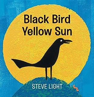 Black Bird Yellow Sun