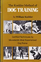Best the koehler method of dog training Reviews