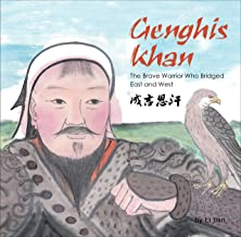 Genghis Khan: The Brave Warrior Who Bridged East and West (English and Chinese bilingual text) (Contemporary Writers From Shanghai)