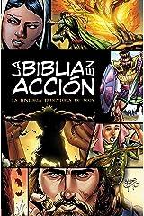 La Biblia en acción: The Action Bible-Spanish Edition (Action Bible Series) Kindle Edition