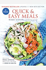 Primal Blueprint Quick and Easy Meals: Delicious, Primal-approved meals you can make in under 30 minutes Kindle Edition