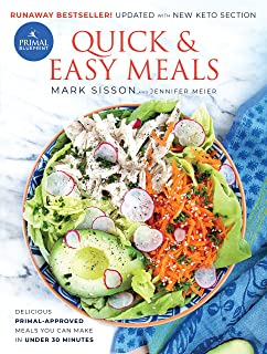Primal Blueprint Quick & Easy Meals: Delicious, Primal-Approved Meals You Can Make in Under 30 Minutes (Primal Blueprint S...