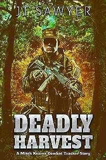 Deadly Harvest: A Mitch Kearns Combat Tracker Story (Mitch Kearns Combat Tracker Series Book 5)