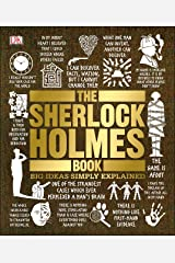 The Sherlock Holmes Book: Big Ideas Simply Explained Kindle Edition