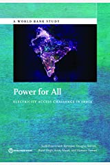 Power for All: Electricity Access Challenge in India (World Bank Studies) Kindle Edition