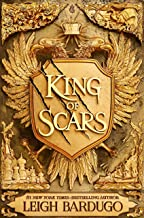 King of Scars: return to the epic fantasy world of the Grishaverse, where magic and science collide (English Edition)