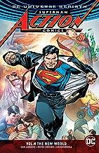Superman: Action Comics Vol. 4: The New World (Rebirth) (DC Universe Rebirth: Superman Action Comics)