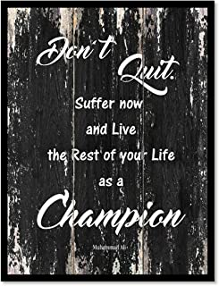 Don't Quit Suffer Now & Live The Rest Of Your Life As A Champion Muhammad Ali Motivation Quote Saying Canvas Print Home Decor Wall Art Gift Ideas, Black Frame, Black, 7
