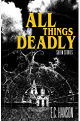 All Things Deadly (Salem Stories) Kindle Edition