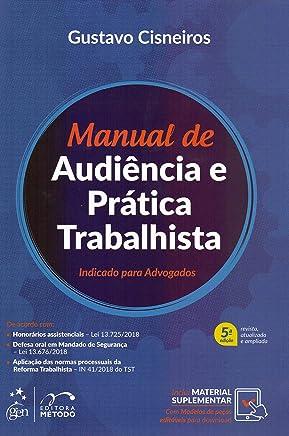 Manual de Audiência e Prática Trabalhista