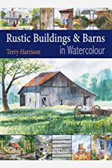 Rustic Buildings and Barns in Watercolour Kindle Edition