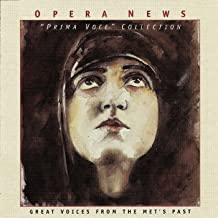 Opera News: Prima Voce Collection - Great Voices from the Met's Past
