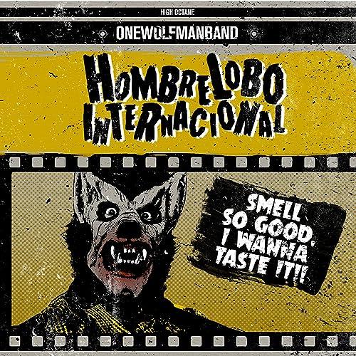 Smell so Good, I Wanna Taste It!! by Hombre Lobo ...