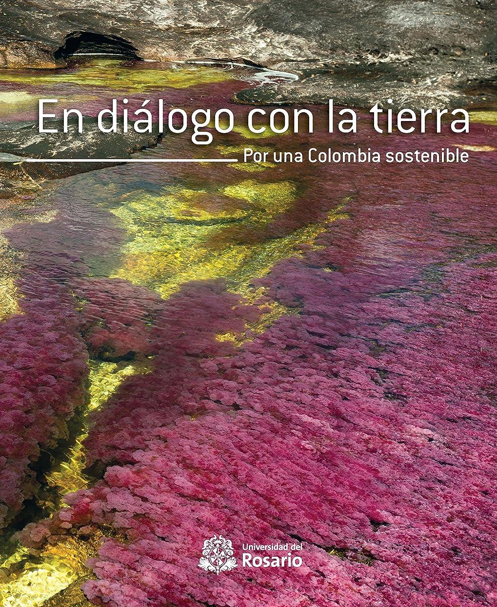 欠点平和的バターEn diálogo con la tierra: Por una Colombia sostenible (Spanish Edition)