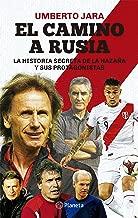 El camino a Rusia (Spanish Edition)