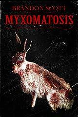 Myxomatosis (English Edition) eBook Kindle