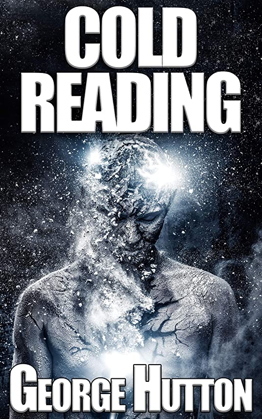 汚物サルベージ危険にさらされているCold Reading: Know Their Thoughts - Read Their Mind - Predict Their Future (English Edition)
