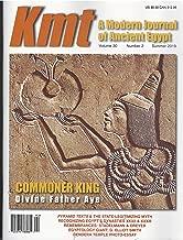 KMT A Modern Journal of Ancient Egypt Magazine Summer 2019