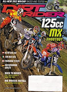 Dirt Rider Magazine (July 2012) 125cc MX Shootout+Top 7 Speed Secrets From the Pros+BIB Mousse Install+2012 WR450F Raced and Tested+more