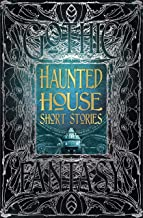 Haunted House Short Stories (Gothic Fantasy)