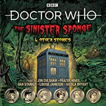 Doctor Who: The Sinister Sponge & Other Stories: Doctor Who Audio Annual