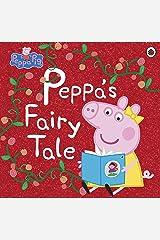 Peppa Pig: Peppa's Fairy Tale Kindle Edition