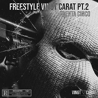 Vingt Carat Pt.2 (Freestyle) [Explicit]